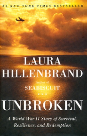 unbroken-a-world-war-ii-story-of-survival-resilience-and-redemption-by-laura-hillenbrand