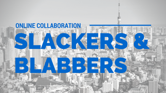 Slackers and Blabbers