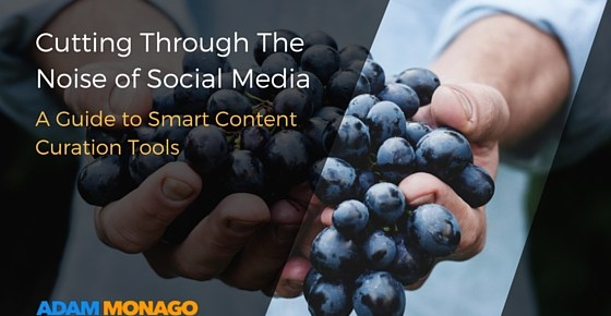 Cutting Through the Noise of Social Media- A Guide to Smart Content Curation Tools