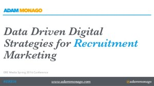 Data Driven Digital Strategies for Recruitment Marketing