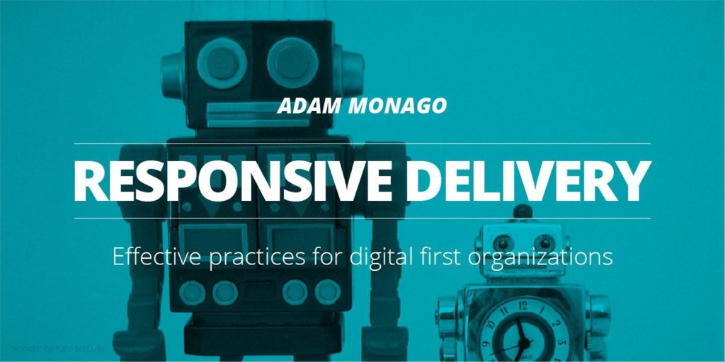 responsive delivery