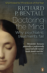 Doctoring the mind Bentall