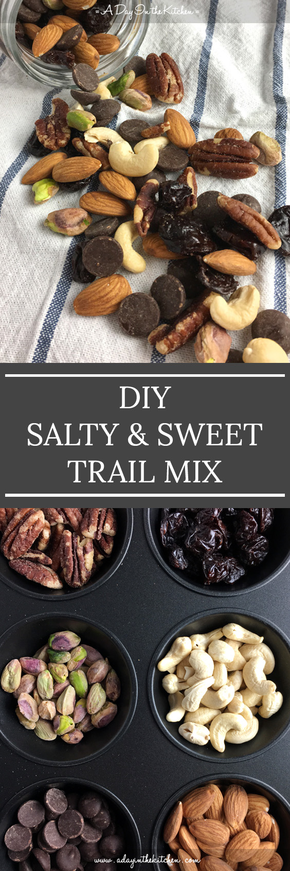 Stop buying big bags of trail mix with ingredients you don't like, and try DIY Salty & Sweet Trail Mix with only your favorites! #trailmix #nuts #chocolatechips #driedfruit
