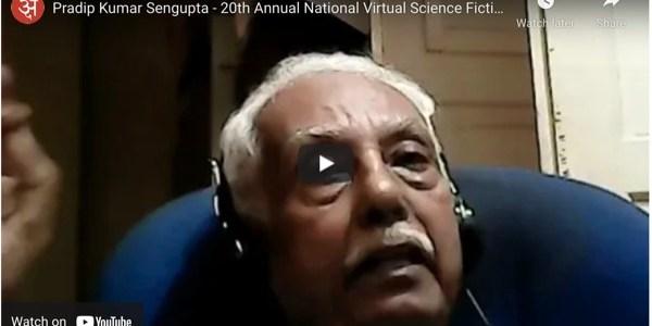 pradip-kumar-sengupta-20th-annual-national-virtual-science-fiction-conference-india