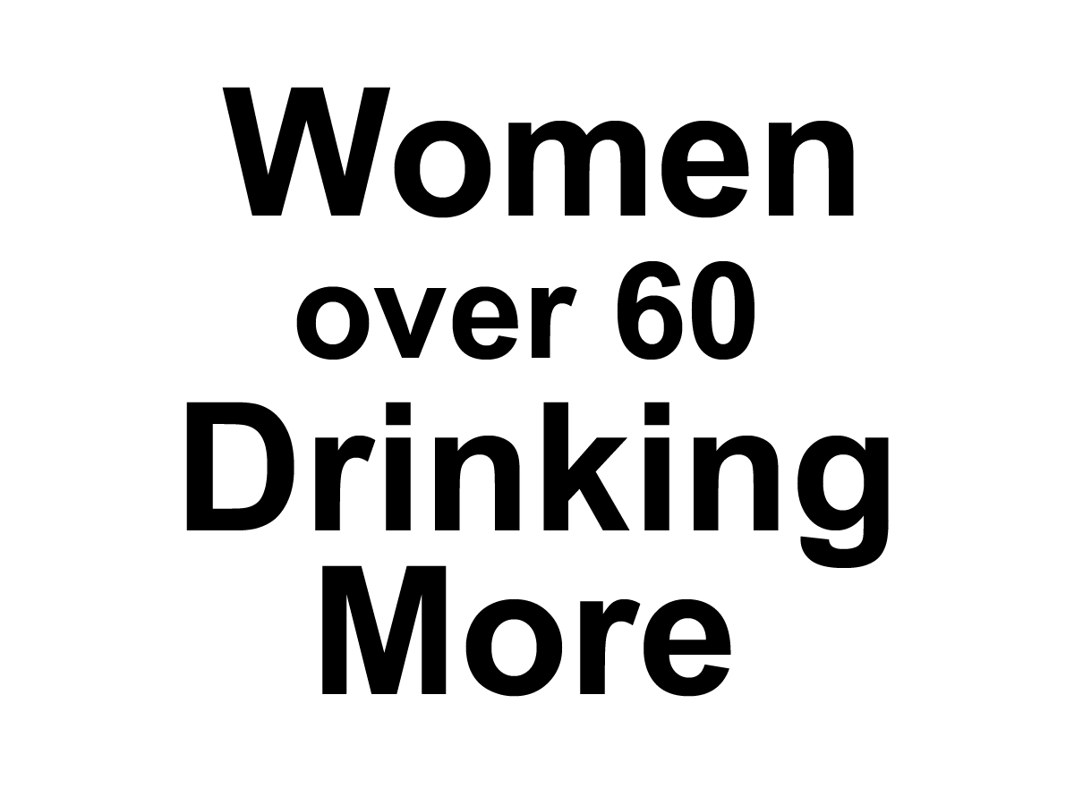 Women Over 60 Are Drinking More Alcohol