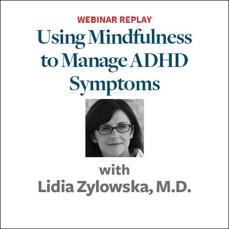 Using Mindfulness to Manage ADHD Symptoms2