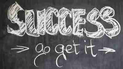 Success go get it on a chalk board