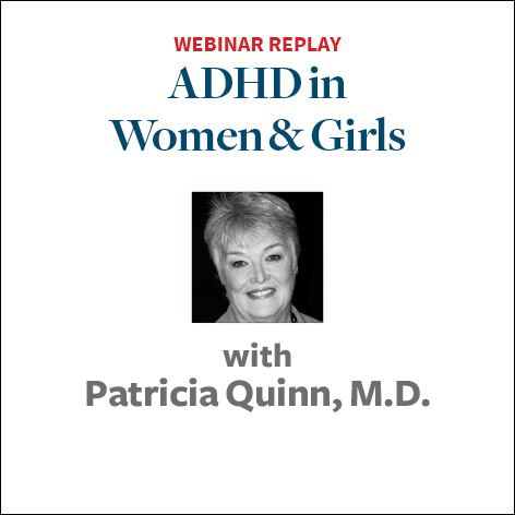 ADHD in women and girls with Patricia Quinn