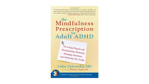 The Mindfulness Prescription for Adult ADHD is a great book for people who have been recently diagnosed with ADHD