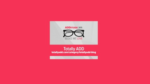 Totally ADD is one of the best blogs about adult ADHD