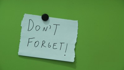 "A note that says, ""Don't Forget!"" Reminders are crucial for kids with ADHD and impaired executive function."