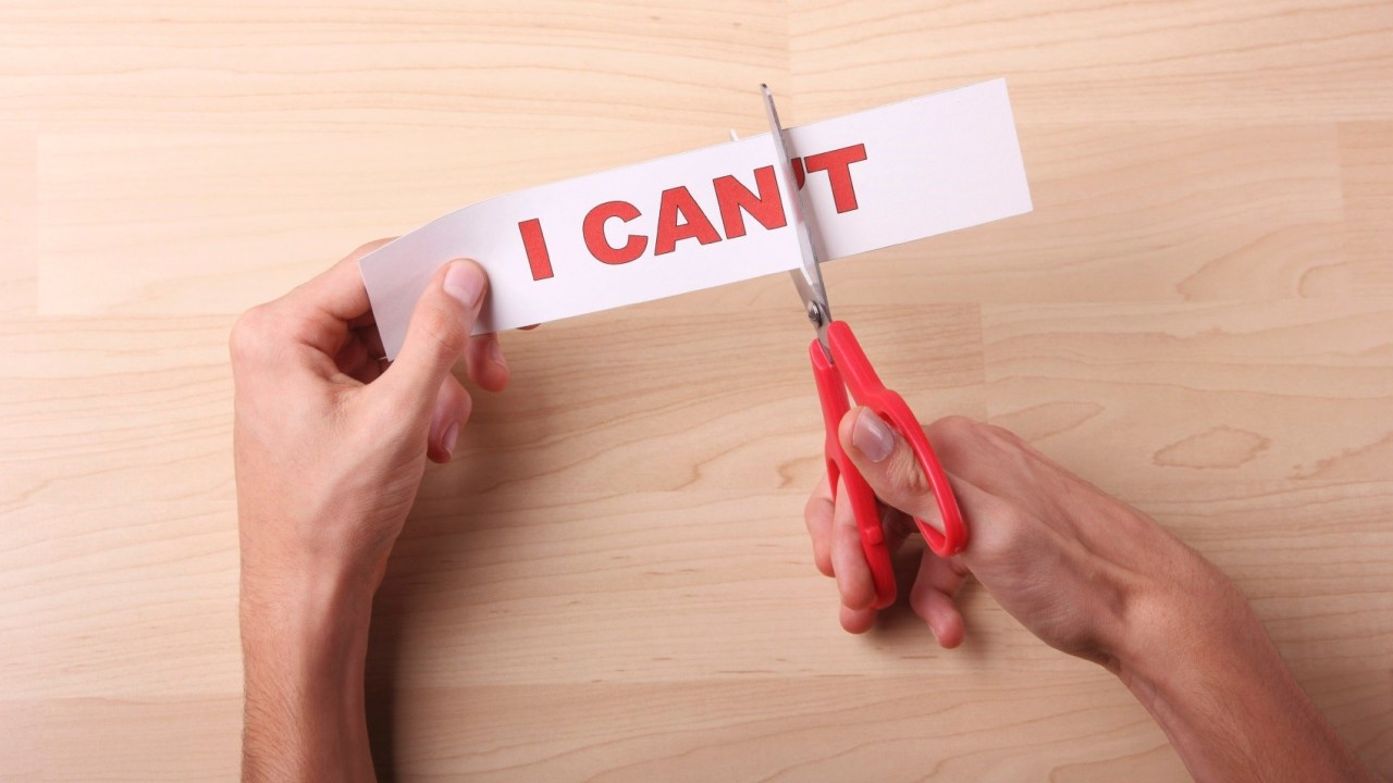 "Scissors cutting the ""t"" off ""I can't"" to turn negative self talk into positive"