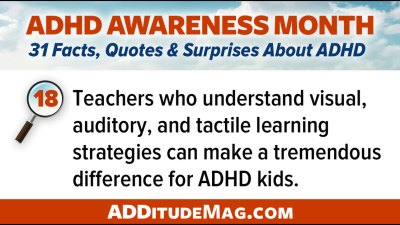 Teachers who understand visual, auditory, and tactile learning strategies cna make a tremendous difference for kids with ADHD.