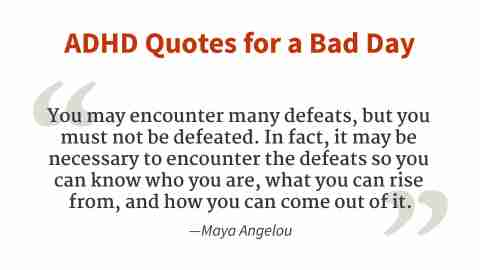 """""""You must not be defeated."""" - Maya Angelou"""