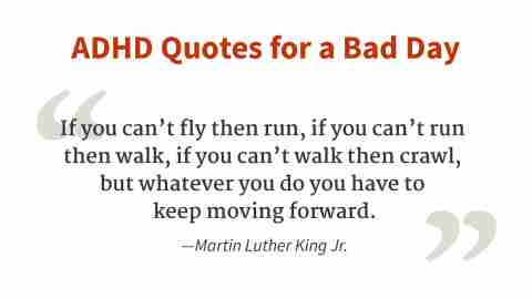 """""""If you can't fly, then run..."""" - Martin Luther King, Jr."""