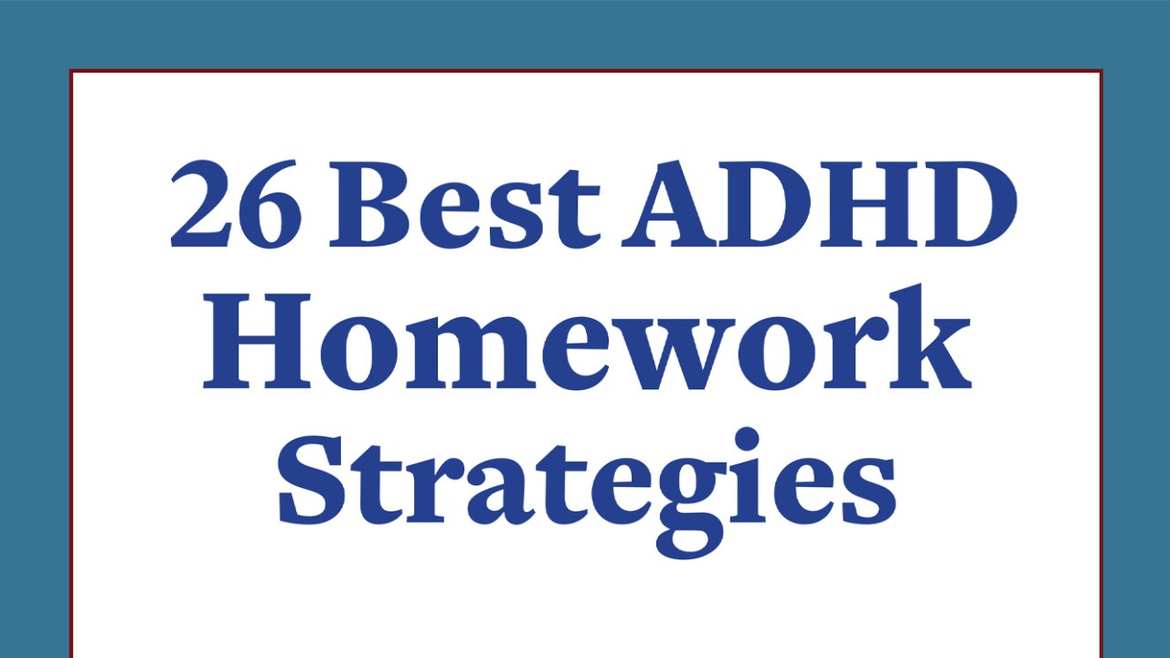 Homework Strategies for Children with ADHD