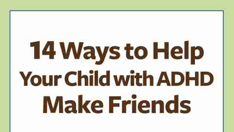 How to Help Your Child with ADHD Make Friends