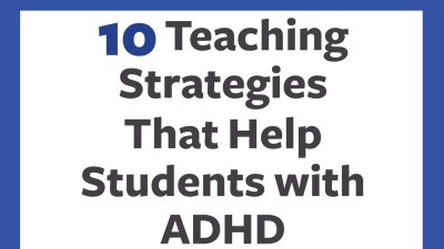 Teaching Strategies That Help Students with ADHD