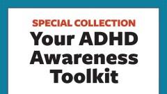 ADHD Awareness Month Toolkit
