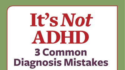 Common ADHD diagnosis mistakes