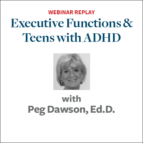 Executive Functions and Teens with ADHD