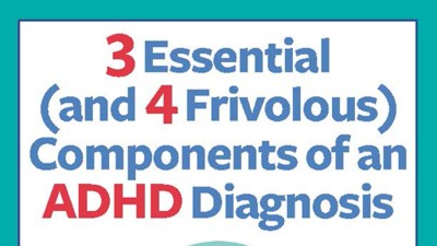 Understanding Benefits Of Adhd >> How Adhd Is Diagnosed Symptom Evaluations Treatments