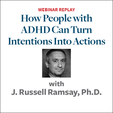 how people with adhd can turn intentions into actions