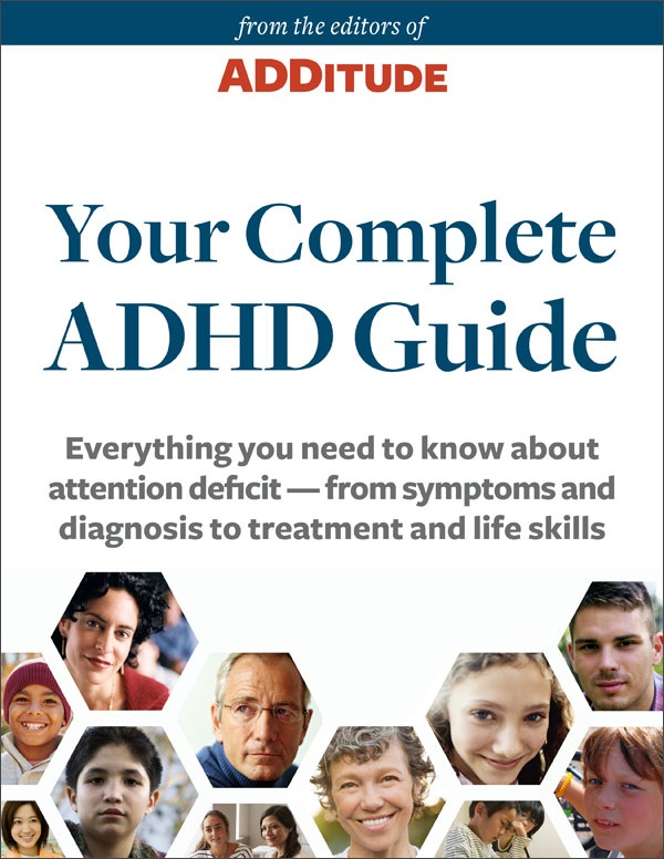 Your Complete ADHD Guide: ADDitude eBook