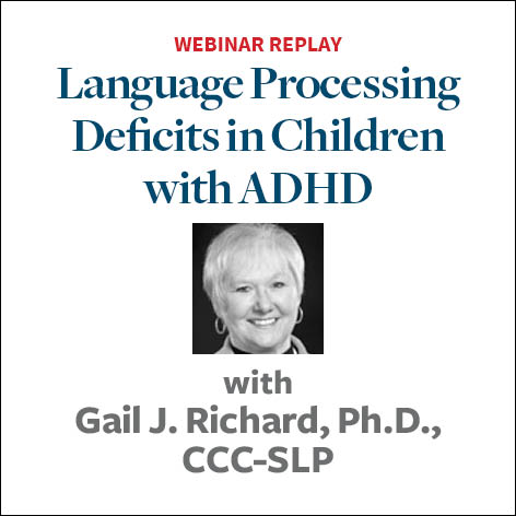"""Language Processing Disorder: """"What Do You Mean?"""""""