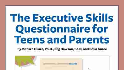 The Executive Skills Questionnaire for Teens and Parents
