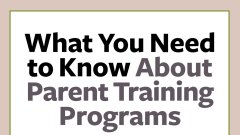 Cover of What You Need to Know About Parent Training Programs, ADHD downloadable booklet