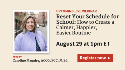 Reset Your Family Schedule for School: Create a Calmer, Easier Routine