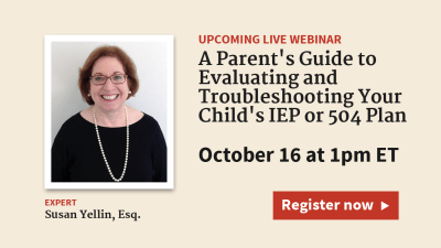 Your Child's IEP or 504 Plan: The Parent's Guide to Troubleshooting