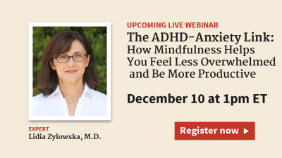 Mindfulness Meditation for ADHD and Anxiety: Decrease Stress, Increase Productivity