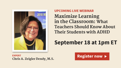 Teaching Students with ADHD: How to Maximize Learning in the Classroom
