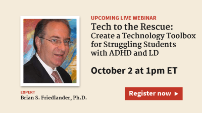 Assistive Technology for ADHD: Create a Technology Toolbox for Students