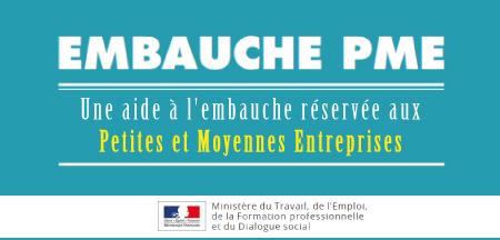 Découvrez la nouvelle aide « Embauche PME ».
