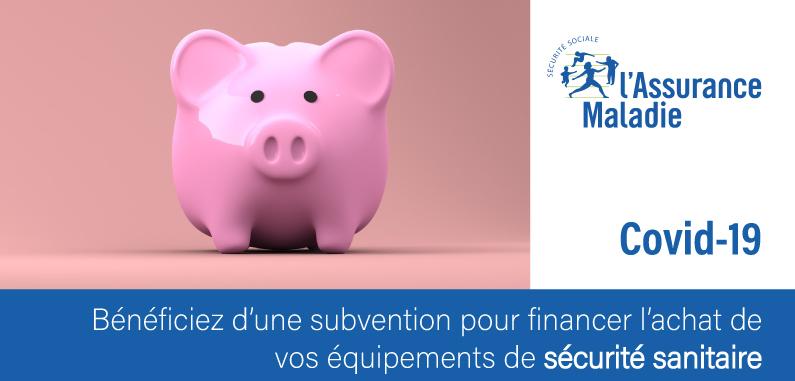 Bénéficiez d'une subvention pour financer l'achat de vos équipements de sécurité sanitaire !