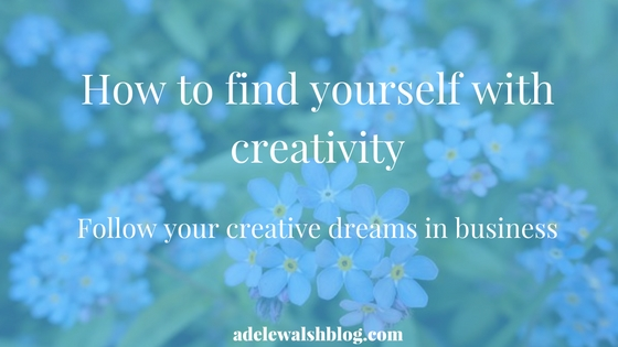 finding yourself, creativity, starting a blog