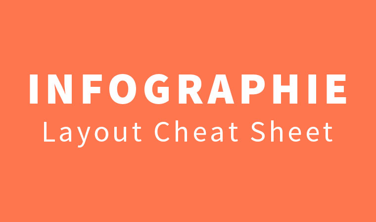 Layout Cheat Sheet #Infographie