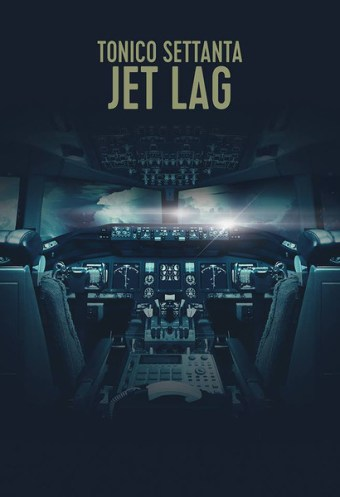 Tonico Settanta – Jet Lag