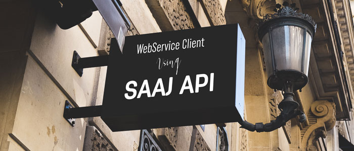 How to write Java WebService Client using SAAJ API?