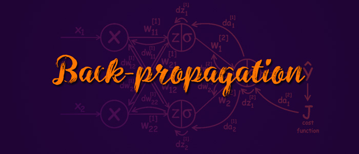 Understand and Implement the Backpropagation Algorithm From Scratch In Python