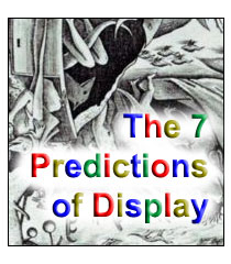 The Seven Predictions Of Display