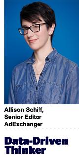 Allison Schiff, senior editor, AdExchanger