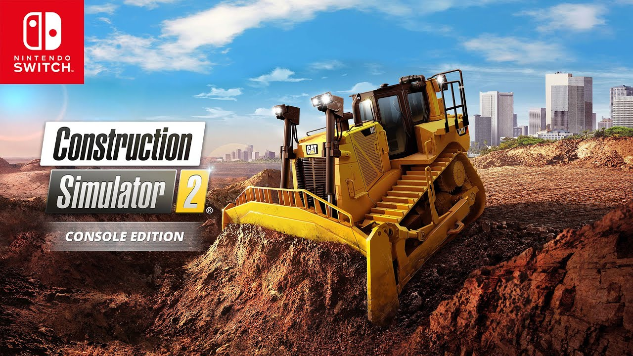 Construction Simulator 2 está chegando ao Nintendo Switch!