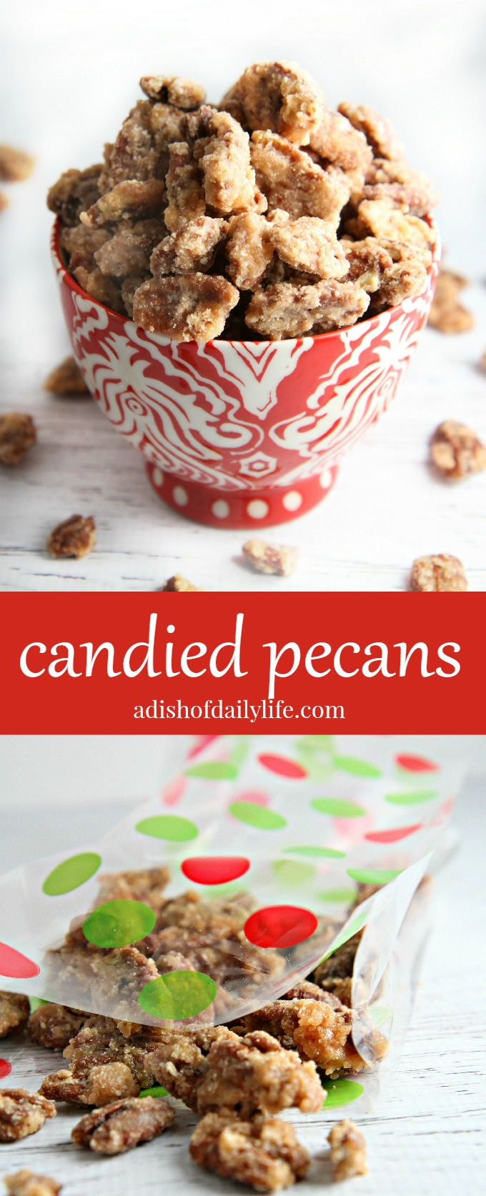 Candied Pecans Recipe A Dish Of Daily Life