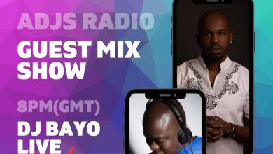 Photo of ADJS Guest Mix Show With DJ Bayo