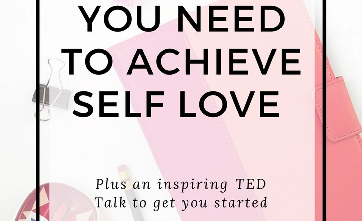 5 Reasons You Need to Achieve Self-love