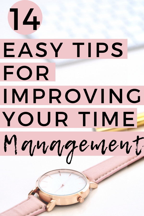 14 Easy Tips for Improving Your Time Management Skills